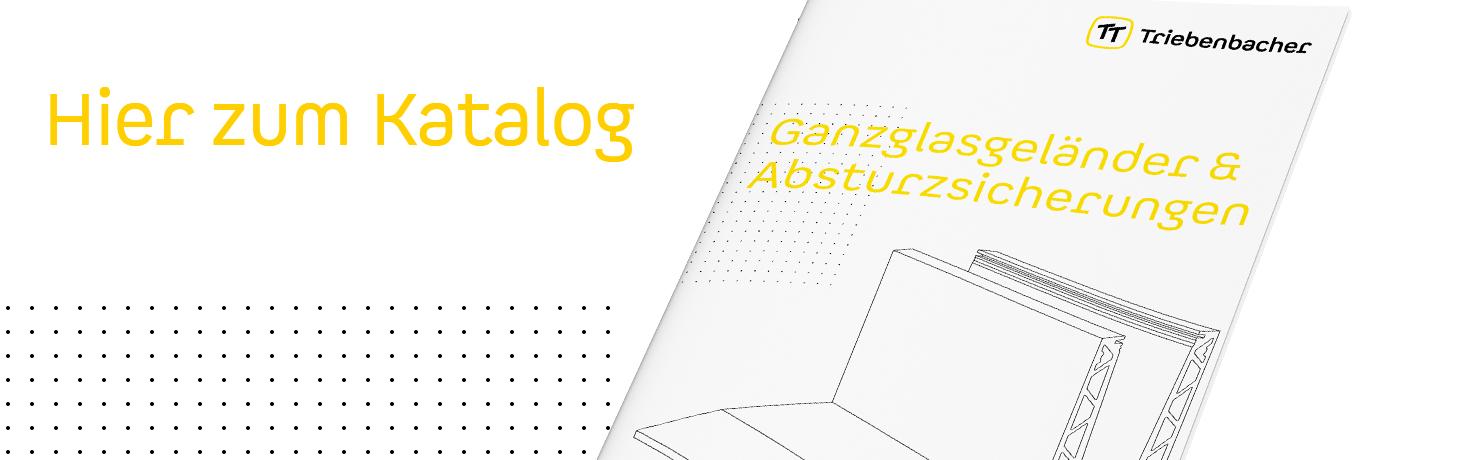 Zum Katalog Ganzglasgeländer & Absturzsicherungen